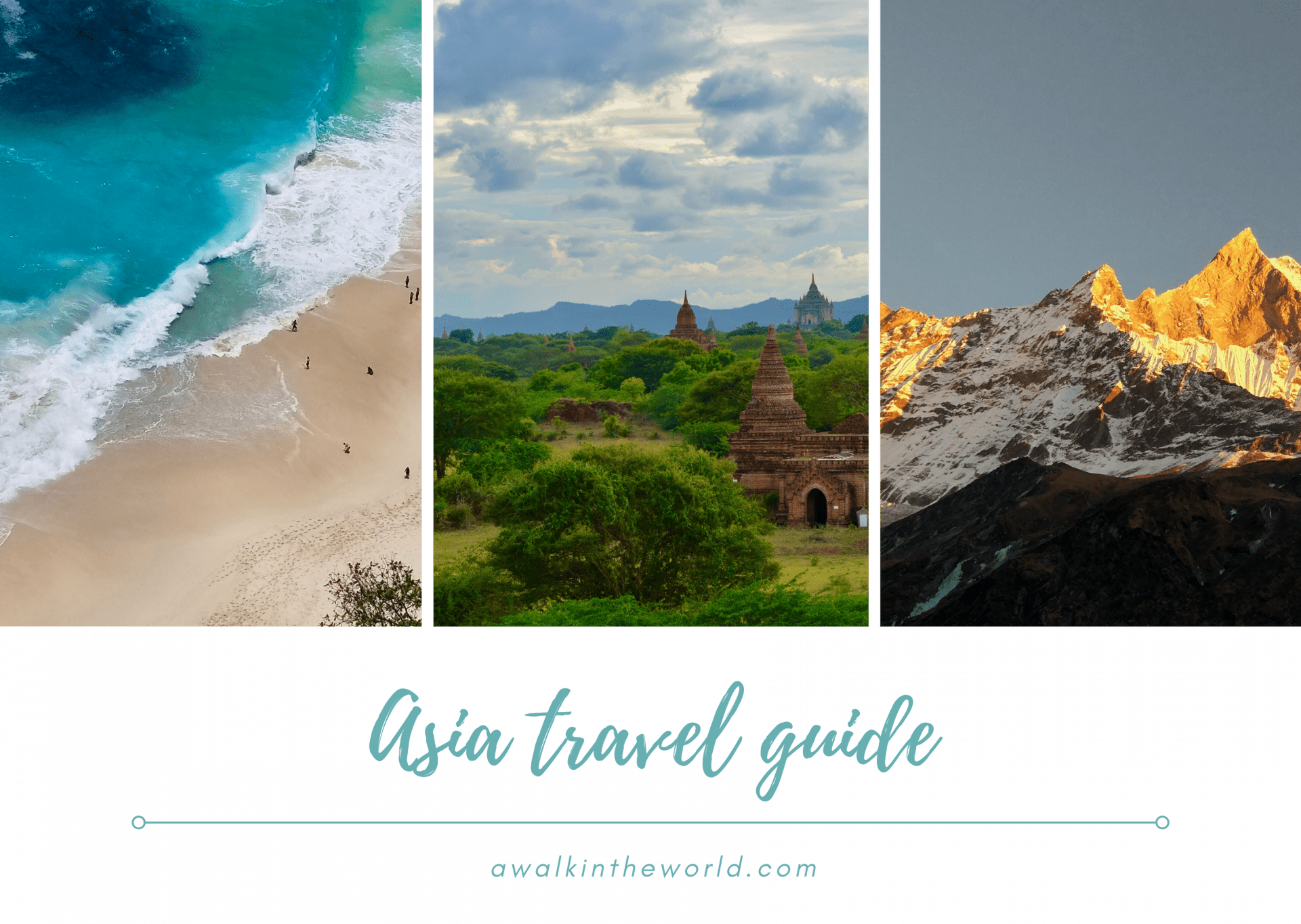 Asia Travel Guide - A Walk in the World